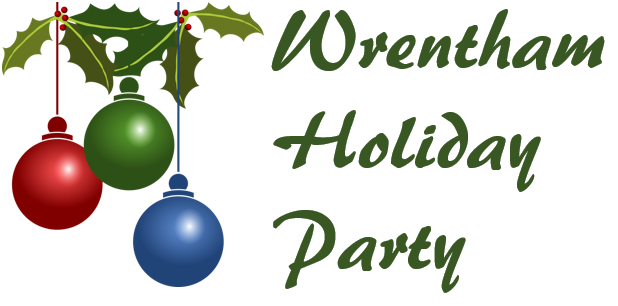 THE WRENTHAM HOLIDAY PARTY